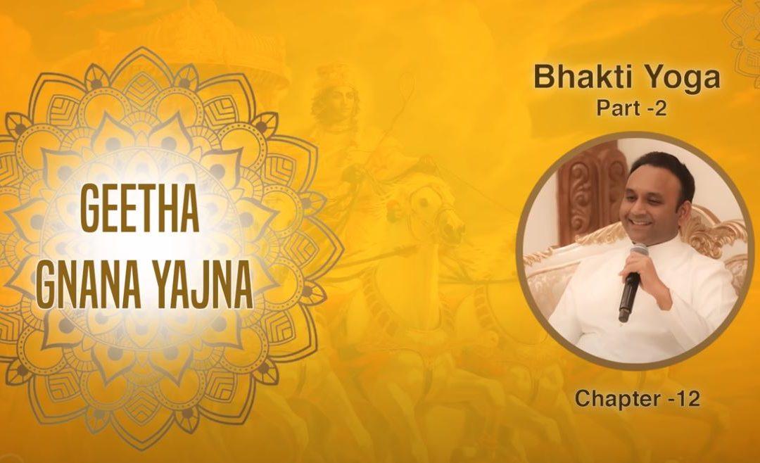 Bhakti Yoga | Teil 2