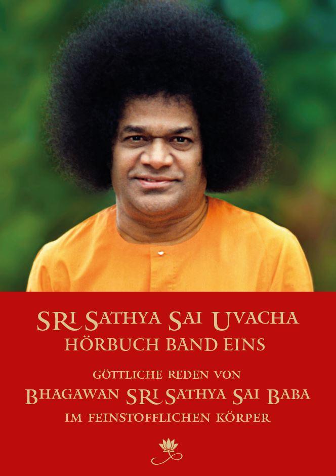 Sri Sathya Sai Uvacha I – Hörbuch