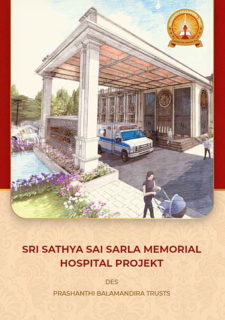 Das Sri Sathya Sai Sarla Memorial Krankenhaus