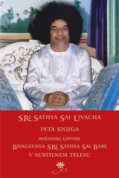 Božanski govori Bhagavana Sri Sathya Sai Babe - peta knjiga