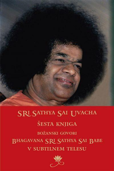 Božanski govori Bhagavana Sri Sathya Sai Babe - šesta knjiga